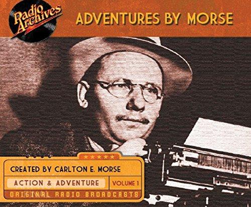 Adventures by Morse, Volume 1 (Compact Disc): Carlton E. Morse