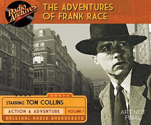 The Adventures of Frank Race, Volume 1 (Compact Disc)
