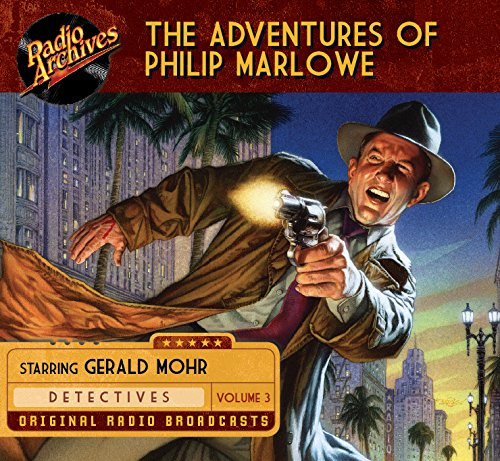 The Adventures of Philip Marlowe, Volume 3: Raymond Chandler
