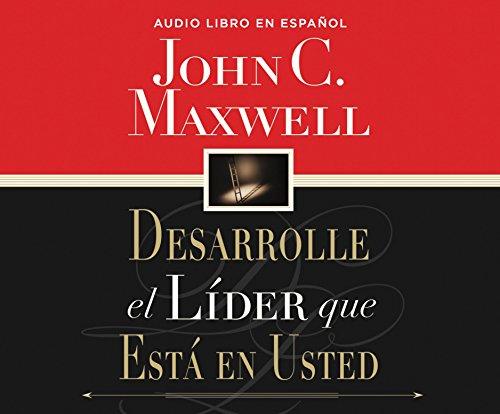 9781682623886: Desarrolle el líder que está en usted (Developing the Leader Within You) (Spanish Edition)