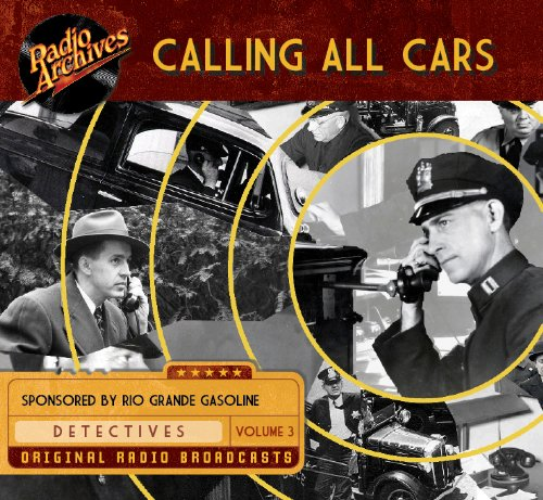 Calling All Cars, Volume 3 (Compact Disc): William Robson