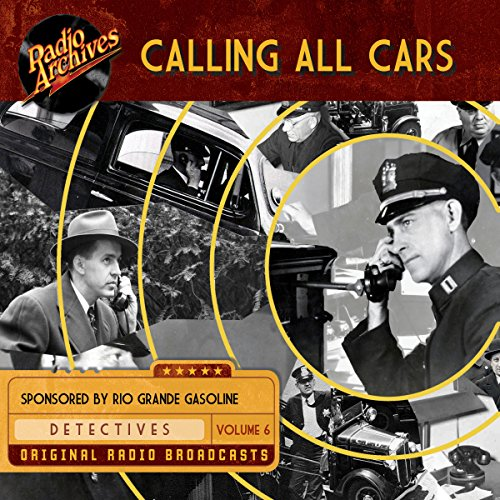 Calling All Cars, Volume 6: William Robson
