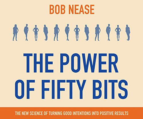 9781682628331: The Power of Fifty Bits: The New Science of turning Good Intentions into Positive Results