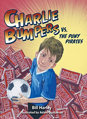 Charlie Bumpers vs. the Puny Pirates: Bill Harley