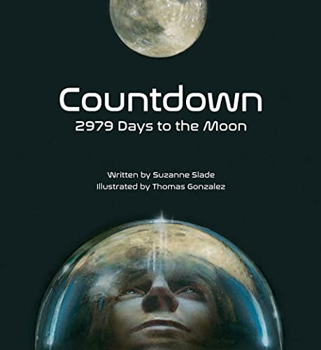 9781682630136: Countdown: 2979 Days to the Moon