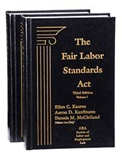 9781682670620: The Fair Labor Standards Act, Third Edition, 2016