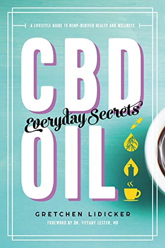 9781682683408: CBD Oil: Everyday Secrets: A Lifestyle Guide to Hemp-Derived Health and Wellness