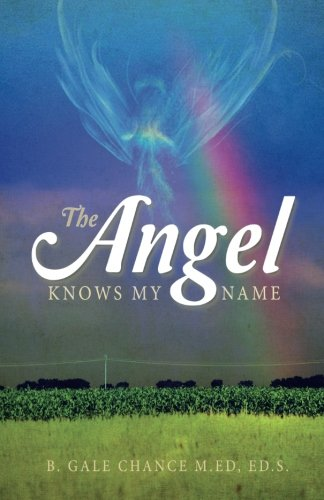9781682703991: The Angel Knows My Name