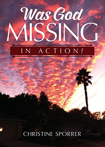9781682708262: Was God Missing in Action?