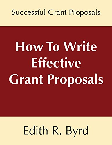 9781682733639: How To Write Effective Grant Proposals
