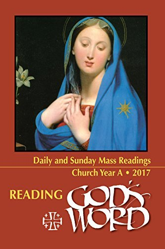 9781682791226: Reading God's Word: Daily and Sunday Mass Readings for Church Year A, 2017 (Paperback)