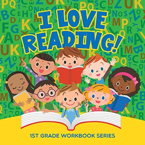 9781682800027: I Love Reading! : 1st Grade Workbook Series