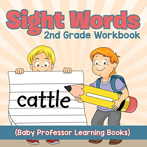 9781682800263: Sight Words 2nd Grade Workbook (Baby Professor Learning Books)