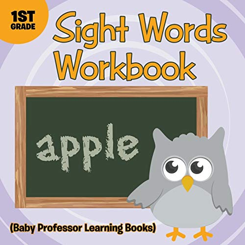 9781682800270: Sight Words 1st Grade Workbook (Baby Professor Learning Books)