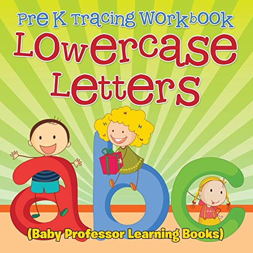 9781682800386: Pre K Tracing workbook: Lowercase Letters (Baby Professor Learning Books)