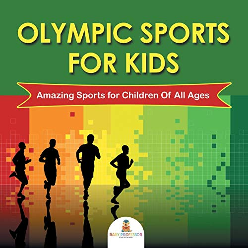 Olympic Sports For Kids : Amazing Sports: Professor, Baby