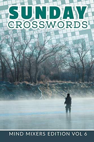 9781682801949: Sunday Crosswords: Mind Mixers Edition Vol 6