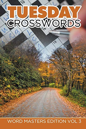 9781682802038: Tuesday Crosswords: Word Masters Edition Vol 3