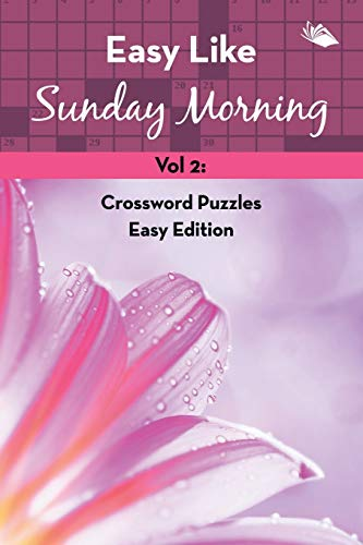 9781682802762: Easy Like Sunday Morning Vol 2: Crossword Puzzles Easy Edition