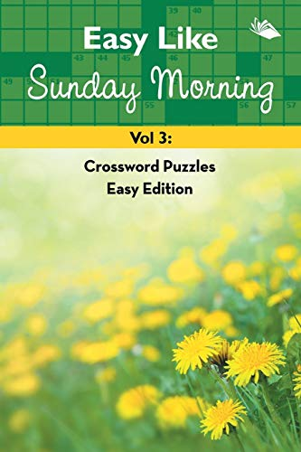 9781682802779: Easy Like Sunday Morning Vol 3: Crossword Puzzles Easy Edition