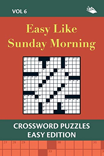 9781682802809: Easy Like Sunday Morning Vol 6: Crossword Puzzles Easy Edition