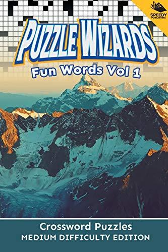 9781682802816: Puzzle Wizards Fun Words Vol 1: Crossword Puzzles Medium Difficulty Edition