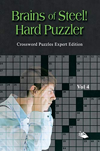9781682803264: Brains of Steel! Hard Puzzler Vol 4: Crossword Puzzles Expert Edition