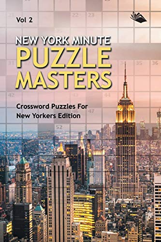 9781682803301: New York Minute Puzzle Masters Vol 2: Crossword Puzzles For New Yorkers Edition