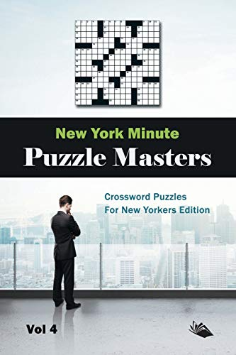 9781682803325: New York Minute Puzzle Masters Vol 4: Crossword Puzzles For New Yorkers Edition