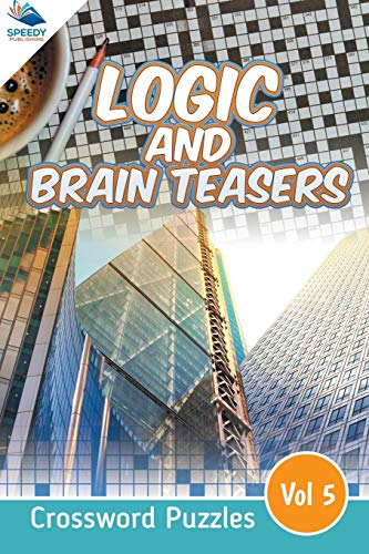 9781682803875: Logic and Brain Teasers Crossword Puzzles Vol 5