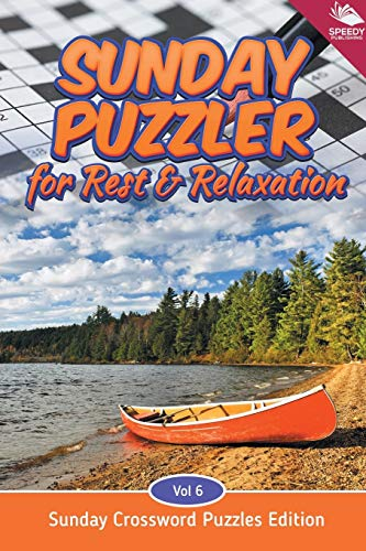 9781682803943: Sunday Puzzler for Rest & Relaxation Vol 6: Sunday Crossword Puzzles Edition