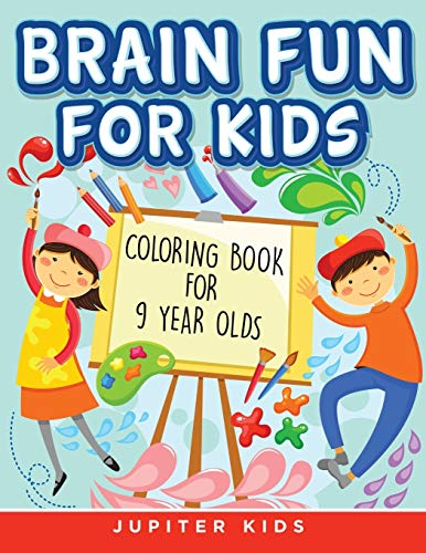 9781682807293: Brain Fun for Kids: Coloring Book for 9 Year Olds