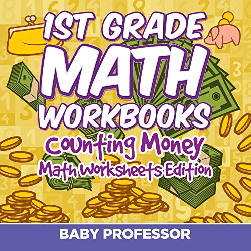 9781682808184: 1st Grade Math Textbook: Counting Money | Math Worksheets Edition