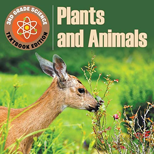 9781682809464: 3rd Grade Science: Plants & Animals | Textbook Edition
