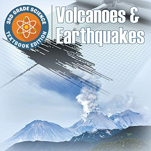 9781682809488: 3rd Grade Science: Volcanoes & Earthquakes | Textbook Edition