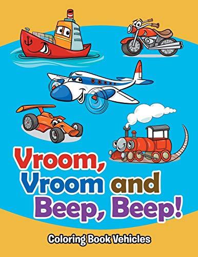 9781682809655: Vroom, Vroom and Beep, Beep!: Coloring Book Vehicles