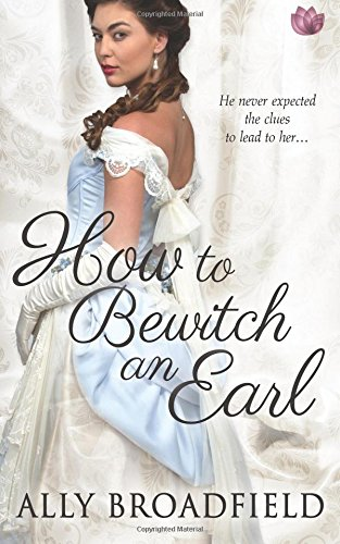 9781682810583: How to Bewitch an Earl