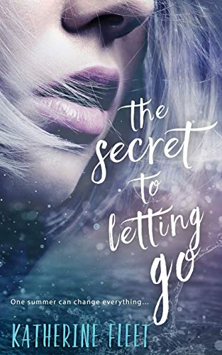 9781682810705: The Secret to Letting Go