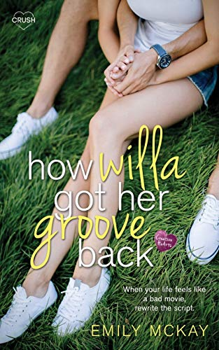 9781682811146: How Willa Got Her Groove Back
