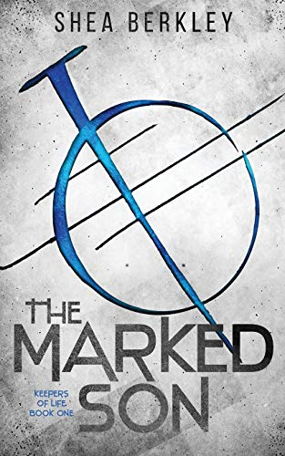 9781682812846: The Marked Son (The Keepers of Life)
