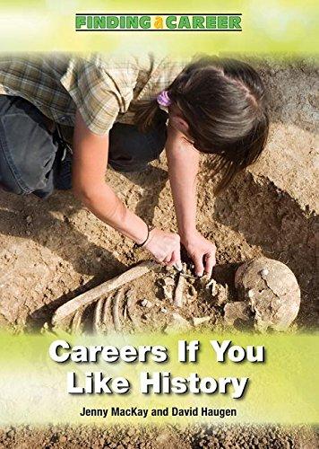 Careers If You Like History (Hardcover): Jenny MacKay