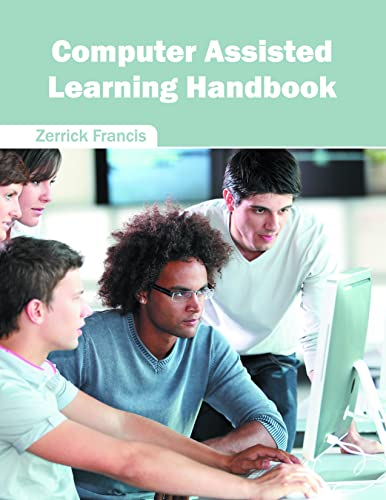 Computer Assisted Learning Handbook: Willford Press