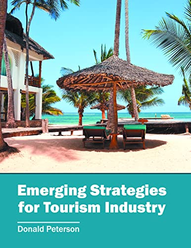 Emerging Strategies for Tourism Industry: Willford Press