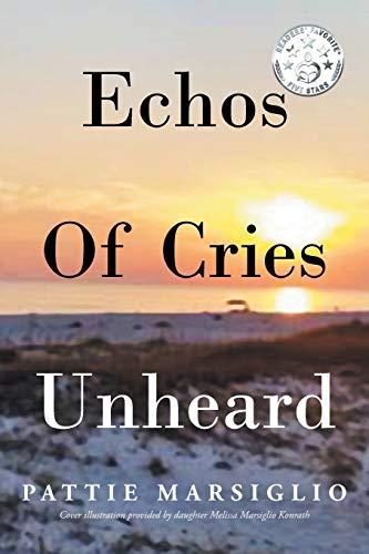 9781682890011: Echos Of Cries Unheard