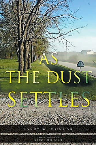 9781682891599: As The Dust Settles