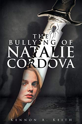 9781682891865: The Bullying of Natalie Cordova