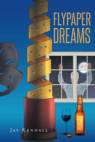 Flypaper Dreams (Paperback or Softback): Kendall, Jay
