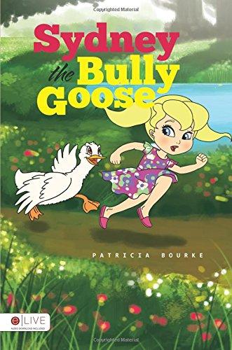 9781682930090: Sydney the Bully Goose