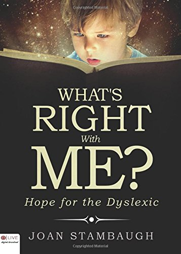 9781682930199: What's RIGHT with Me?: Hope for the Dyslexic