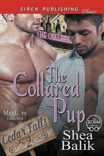 9781682952573: The Collared Pup [Cedar Falls 2] (Siren Publishing Classic ManLove)